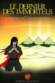 Le Dernier des Immortels, tome 4; L'Empire des Fellociennes