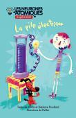 Les Neurones Atomiques explorent... La pile électrique