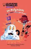 Les Neurones Atomiques explorent... Les polymères.